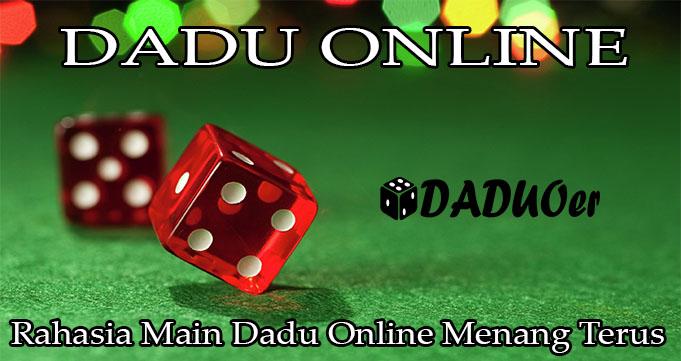 Rahasia Main Dadu Online Menang Terus