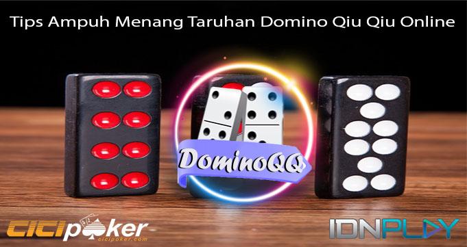 Tips Ampuh Menang Taruhan Domino Qiu Qiu Online